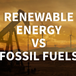 Renewable Energy vs Fossil Fuels: 5 Essential Facts